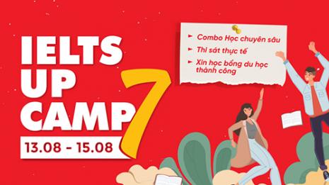 Hot: IELTS – Up Camp 7 trở lại