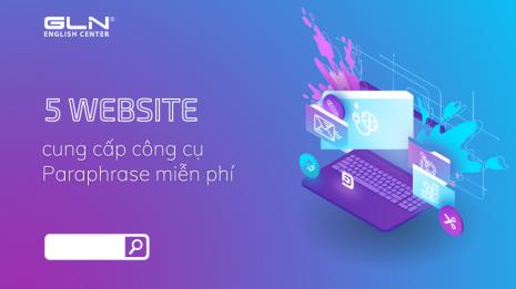 5 website cung cấp công cụ Paraphrase miễn phí